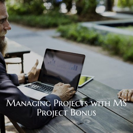 Managing Projects with MS Project bonus